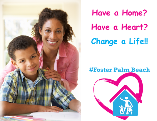 Foster Parents Wanted for Foster Children in Foster Homes How do I foster in palm beach county?